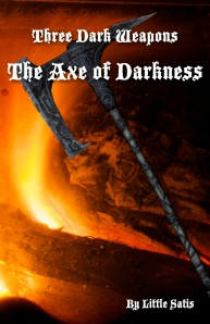 The Axe of Darkness